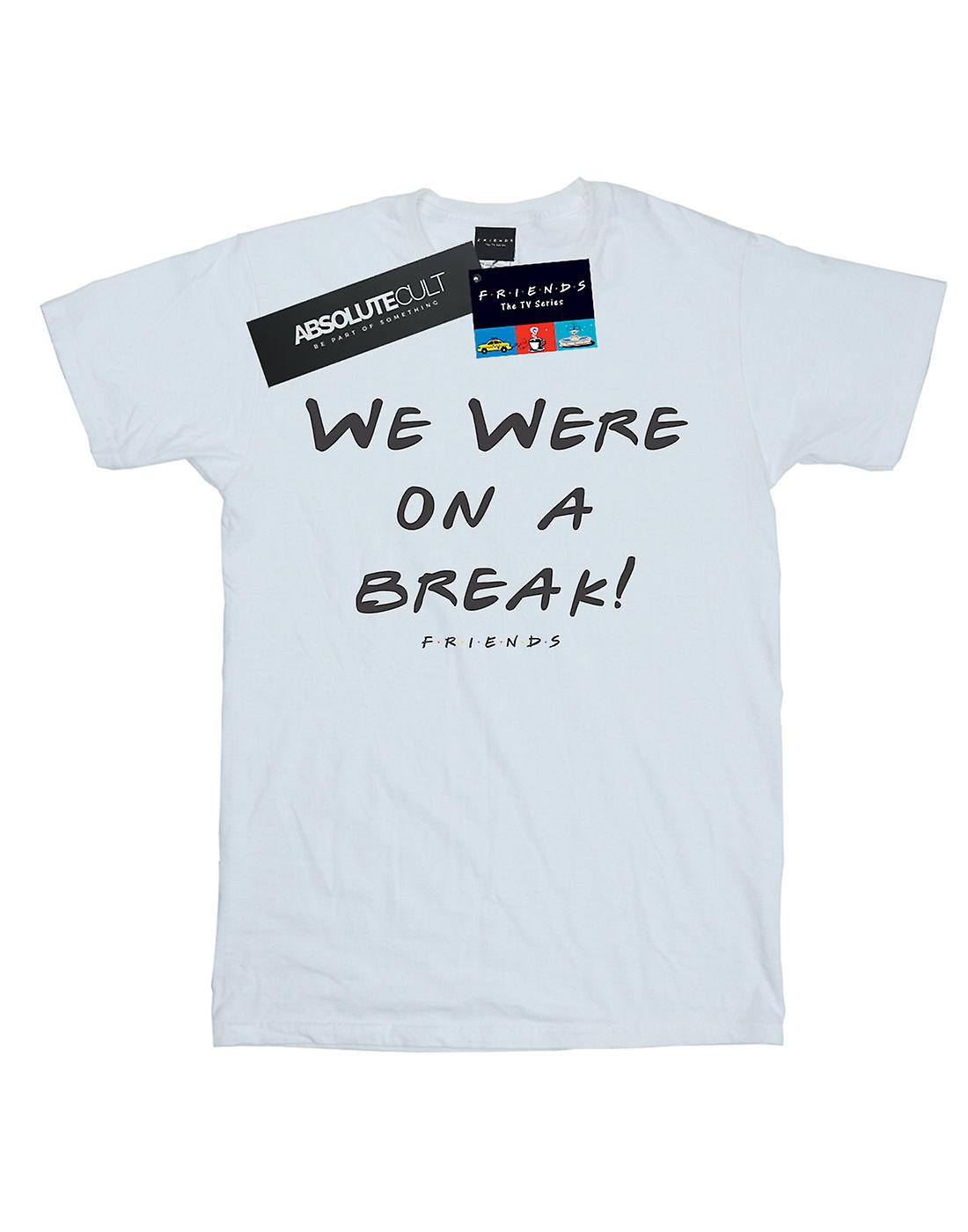 Friends Girls We Were On A Break Text T-Shirt