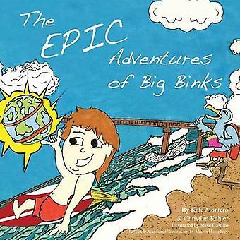 Die epischen Abenteuer von großen Binks von Castillo & Michael