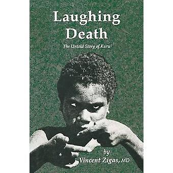 Lachen dood The Untold Story of Kuru door Zigas & Vincent