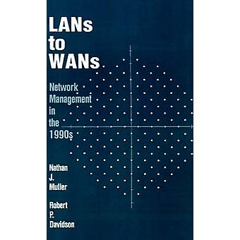 LANs to WANs Network Management in the 1990s by Muller & Nathan J.