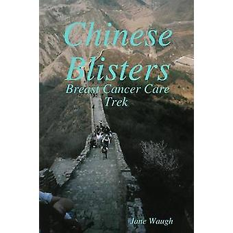 Chinese Blisters by Waugh & Jane