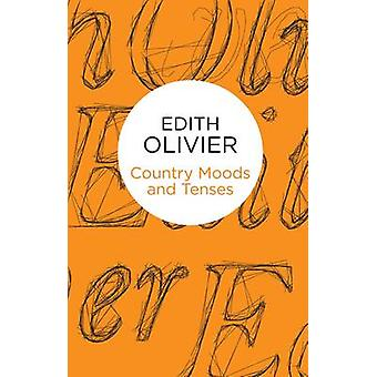 Country Moods and Tenses A NonGrammarians Chapbook by Olivier & Edith