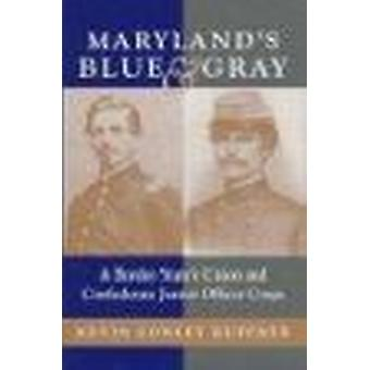Maryland's Blue and Gray - Border State's Union and Confederate Junior