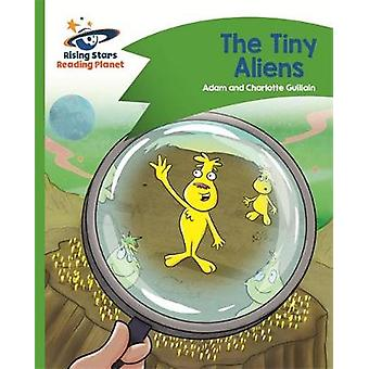 Reading Planet - The Tiny Aliens - Green - Comet Street Kids by Adam G