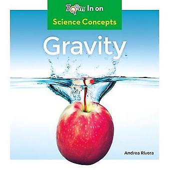 Gravity by Andrea Rivera - 9781532120510 Book