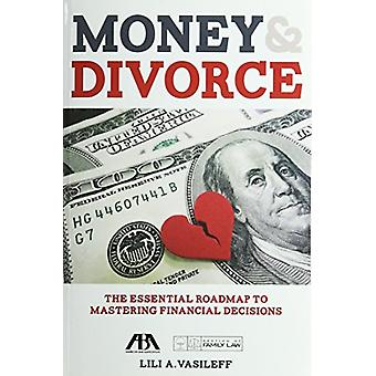 Money & Divorce - The Essential Roadmap to Mastering Financial Dec