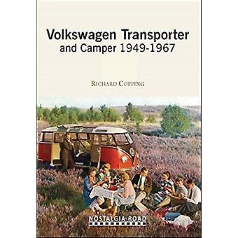 VW Transporter and Camper 1949-1967 by Richard Copping - 978190834726