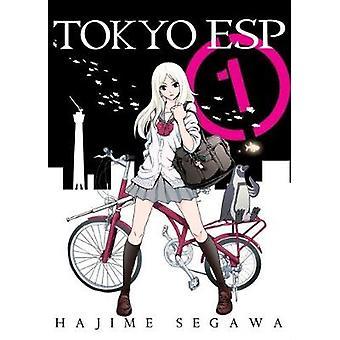 Tokyo ESP - Volume 1 - Volume 1 by Hajime Segawa - 9781941220603 Book