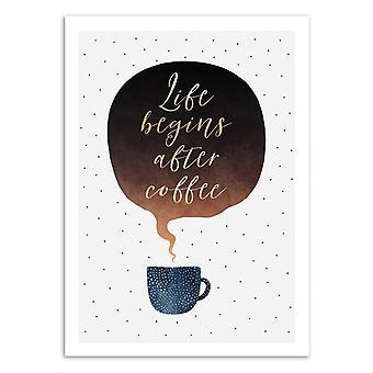 Art-Poster - Life begins after coffee - Elisabeth Fredriksson 50 x 70 cm
