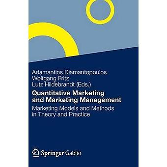 Modelos e métodos de marketing quantitativos de marketing e gestão de marketing em teoria e prática por Diamantopoulos & Adamantios