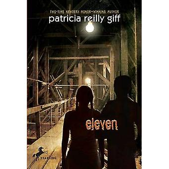 Eleven by Patricia Reilly Giff - 9780440238027 Book