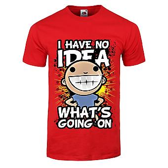 Grindstore Mens I Have No Idea What´s Going On T-Shirt