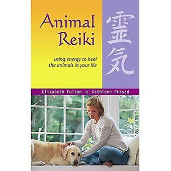 Dierlijke Reiki: Het gebruik van energie te genezen van de dieren in je leven