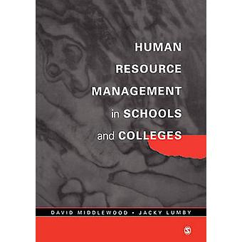 Human Resource Management in Schools and Colleges by Middlewood & David