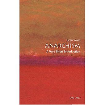 Anarchism A Very Short Introduction by Colin Ward