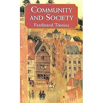 Community and Society by Ferdinand Tonnies - 9780486424972 Book