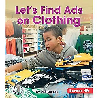 Let's Find Ads on Clothing (First Step Nonfiction - Learn about Advertising)