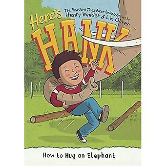 How to Hug an Elephant (Here's Hank)
