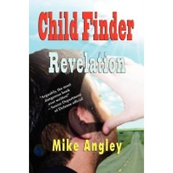 Child Finder Revelation by Angley & Mike
