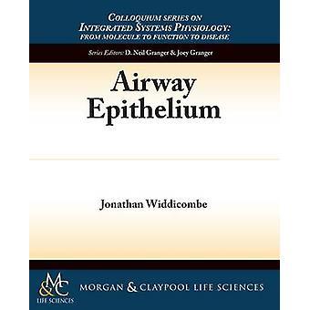 Airway Epithelium by Widdicombe & Jonathan