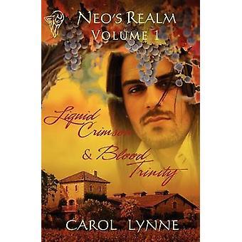 Neos Realm Volume One by Lynne & Carol