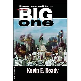 The Big One by Ready & Kevin E.