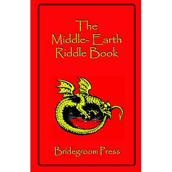 The Middle Earth Riddle Book by Kellmeyer & Steve