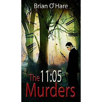 The 1105 Murders by OHare & Brian