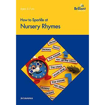 How to Sparkle at Nursery Rhymes by Laurence & Jo