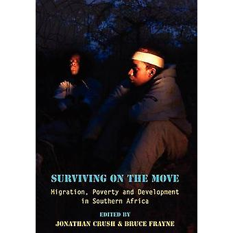 Surviving on the Move Migration Pover by Crush & Jonathan