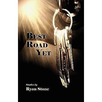 Best Road Yet by Stone & Ryan
