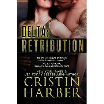 Delta Retribution by Harber & Cristin