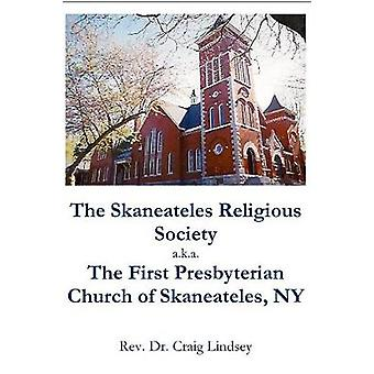 The Skaneateles Religious Society a.k.a. The First Presbyterian Church of Skaneateles NY by Lindsey & Craig
