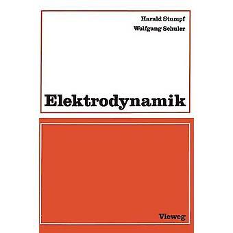 Elektrodynamik by Stumpf & Harald