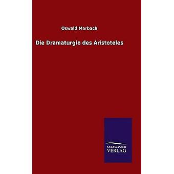 Die Dramaturgie des Aristoteles by Marbach & Oswald