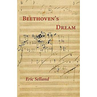 Beethovens Dream by Selland & Eric