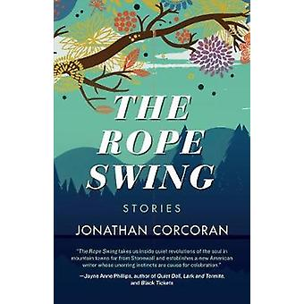 The Rope Swing Stories by Corcoran & Jonathan