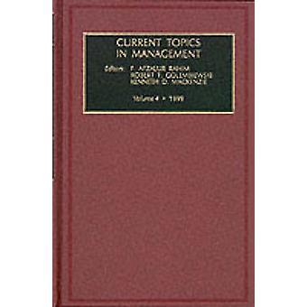 Current Topics in Management by F. Afzalur Rahim - Robert T. Golembie