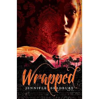 Wrapped by Jennifer Bradbury - 9781416990079 Book