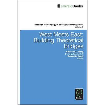 West Meets East - Building Theoretical Bridges by Catherine L. Wang -
