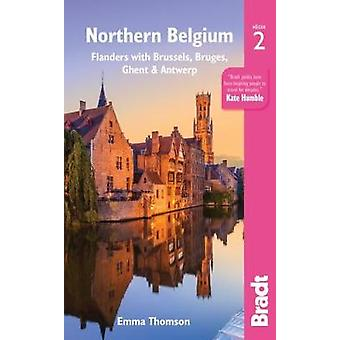 Northern Belgium - Flanders with Brussels - Bruges - Ghent and Antwerp