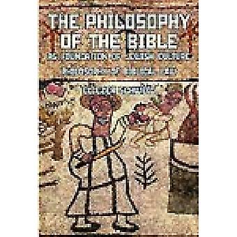 The Philosophy of the Bible as Foundation of Jewish Culture - Philosop