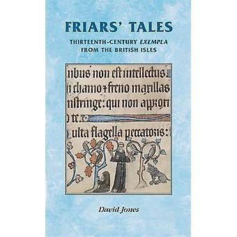 Friars' Tales - trettonde-talet Exempla från de brittiska öarna av J