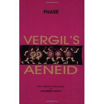 Aeneid - Bks. 1-6 (New edition) by Virgil - Clyde Pharr - 978086516421