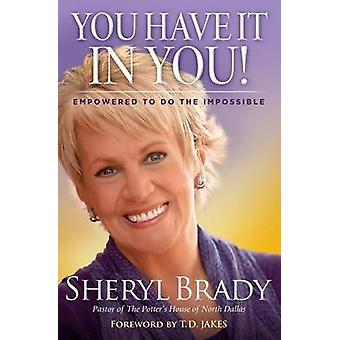 You Have it in You by Sheryl Brady - 9781451674101 Book