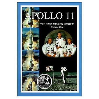 Apollo 11: NASA Mission rapporter: vol. 1 (NASA Mission rapporter)