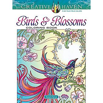 Creative Haven Birds and Blossoms Coloring Book by Marjorie Sarnat -