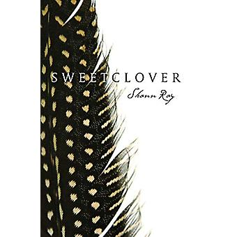 Sweetclover by Shann Ray - 9780999199459 Book