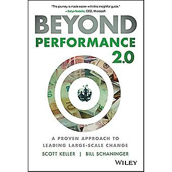 Beyond Performance 2.0 - A Proven Approach to Leading Large-Scale Chan