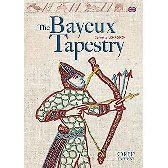 The Bayeux Tapestry by Sylvette Lemagnen - 9782815104609 Book